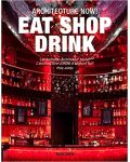 Architecture Now! Eat shop drink-Taschen
