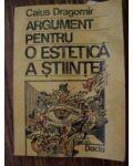 Argument pentru o estetica a stiintei