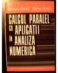 Calcul paralel cu aplicatii in analiza numerica