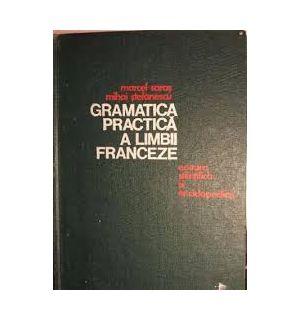 Gramatica practica a limbii franceze Marcel Saras, Mihai Stefanescu