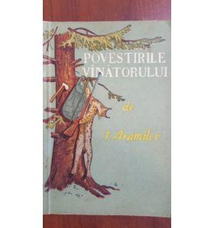 Povestirile vinatorului-I. Aramilev