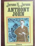 Anthony John- Jerome K. Jerome