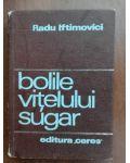 Bolile vitelului sugar- Radu Iftimovici
