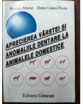 Aprecierea varstei si anomaliile dentare la animalele domestice- Roman Morar, Dana Liana Pusta