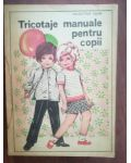 Tricotaje manuale pentru copii- Valentina Osan