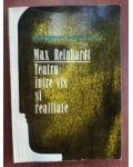 Max Reinhardt Teatru intre vis si realitate- Heinrich Braulich