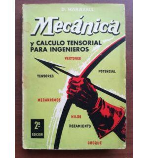Mecanica y calculo tensorial para ingenieros- D. Maravall