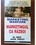 Marketing warfare. Marketingul ca razboi- Jack Trout