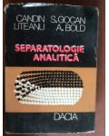 Separatologie analitica- Candin S.Gogan, Liteanu A.Bold