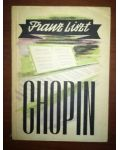 Chopin- Franz Liszt
