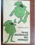 Trei milenii de umor- Tiberiu Ban