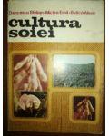 Cultura soiei- Dencescu Stelian, Miclea Emil