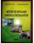 Metode de depoluare a mediului inconjurator- Elena Gavrilescu, Gilda Diana Buzatu
