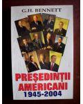 Presedintii americani 1945-2004
