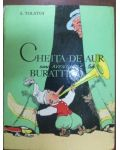 Cheita de aur sau aventurile lui Burattino- A. Tolstoi