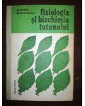 Fiziologia si biochimia tutunului- N. Anitia, P. Marinescu