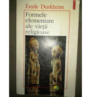 Formulele elementare ale vietii religioase- Emile Durkheim