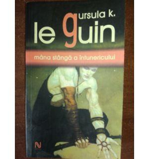 Le guin: Mana stanga a intunericului- Ursula K.