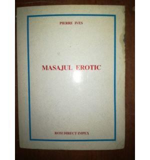 Masajul erotic- Pierre Ives