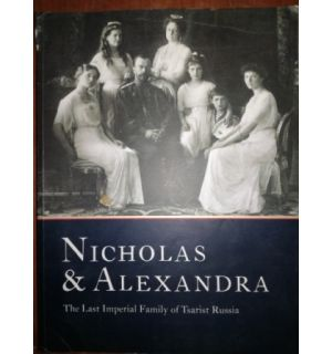 The Last Imperial Family of Tsarist Russia- Nicholas & Alexandra