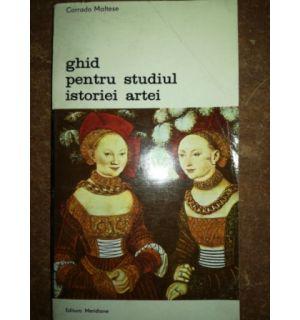 Ghid pentru studiul istoriei artei- Corrado Maltese