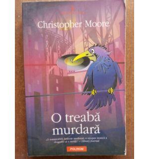 O treaba murdara- Christopher Moore