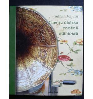 Cum se distrau romanii odinioara- Adrian Majuru