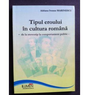 Tipul eroului in cultura romana- Adriana Ivonne Marinescu