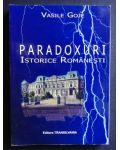 Paradoxuri istorice romanesti- Vasile Goje