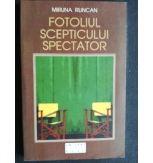 Fotoliul scepticului spectator- Miruna Runcan