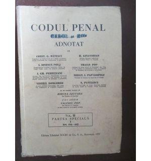 Codul penal adnotat Carol al II-lea vol II Partea speciala
