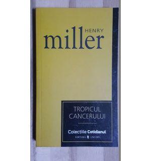Tropicul cancerului- Henry Miller
