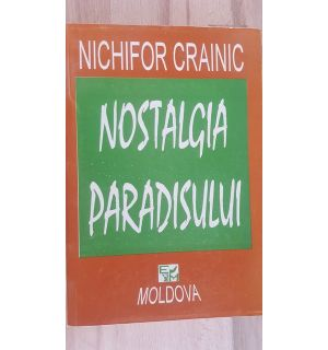 Nostalgia paradisului- Nichifor Crainic