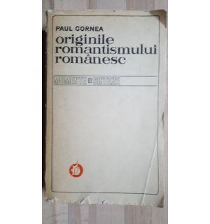 Originile romantismului romanesc- Paul Cornea