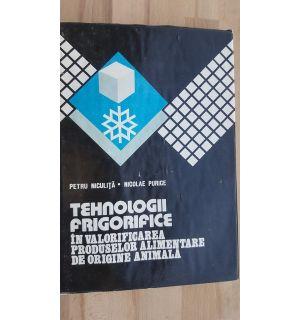 Tehnologii frigorifice in valorificarea produselor alimentare de origine animala- Petru Niculita, Nicolae Purice