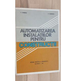 Automatizarea instalatiilor pentru constructii- C. Ionescu, V. Vladeanu