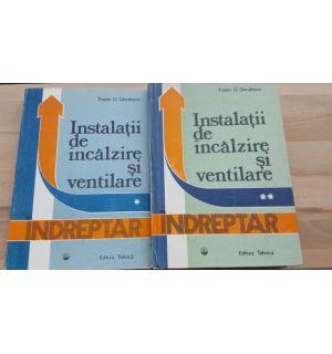 Instalatii de incalzire si ventilare 1, 2 - Traian D. Savulescu