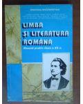 Limba si literatura romana. Manual pt clasa a12a