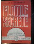 Flotile secrete