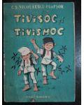 Tivisoc si Tivismoc-C.S.Nicolaescu Plopsor
