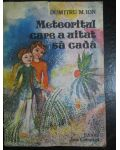Meteoritul care a uitat sa cada