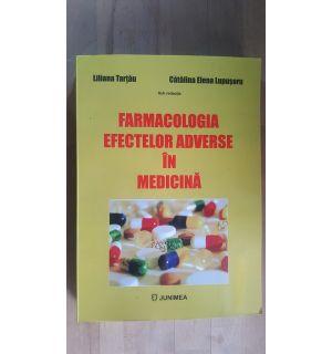 Farmacologia efectelor adverse in medicina-Liliana Tarccau, Catalina Elena Lupusoru
