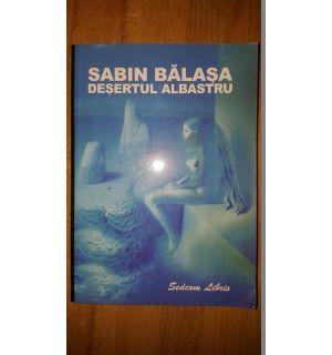 Desertul albastru- Sabin Balasa