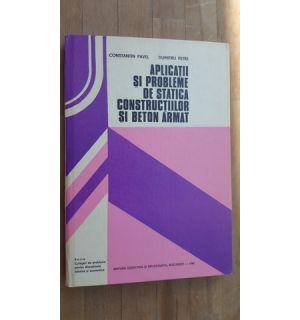 Aplicatii si probleme de statica constructiilor si beton armat- Constantin Pavel, Dumitru Petre