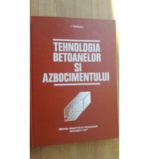 Tehnologia betoanelor si azbocimentului- Ion Teoreanu