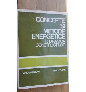 Concepte si metode energetice in dinamica constructiilor- Sanda Hangan, Liviu Crainic