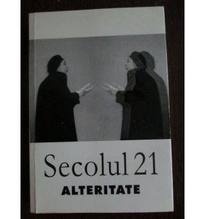 Secolul 21. Alteritate