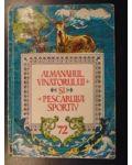 Almanahul vanatorului si pescarului