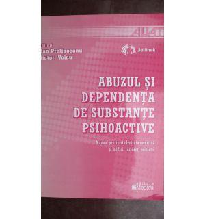 Abuzul si dependenta de substante psihoactive