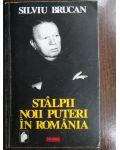 Stalpii noii puteri in Romania